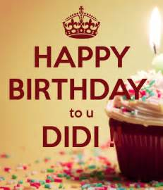 happy birthday to u didi poster shrakes93 keep calm