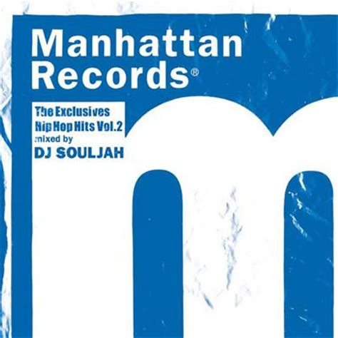 Manhattan Records Manhattan Records The Exclusives Hip Hop Hits Vol 2 Dj Souljah Hmv Books