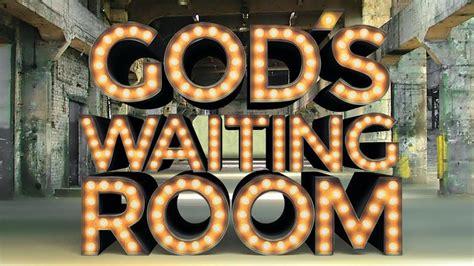 god s waiting room god s waiting room the rosemary branch designmynight