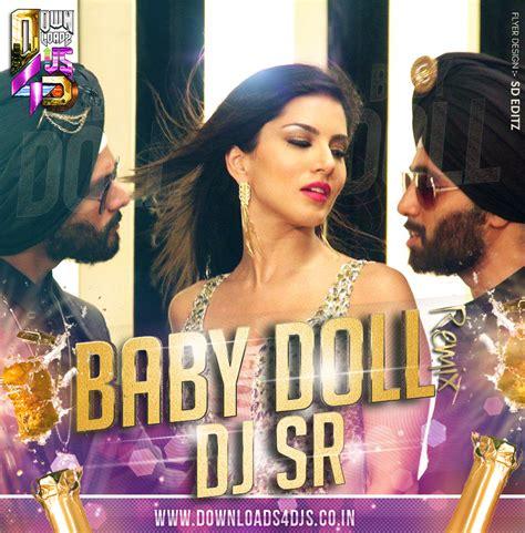 download mp3 song baby doll dj remix baby doll remix dj sr