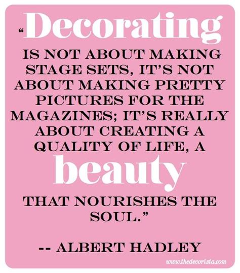 home decor quotes 17 best ideas about albert hadley on pinterest back
