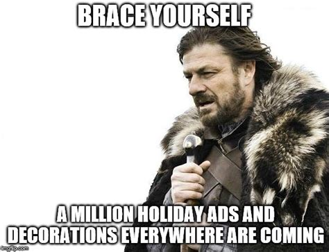 Brace Yourself Meme Creator - brace yourselves x is coming meme imgflip
