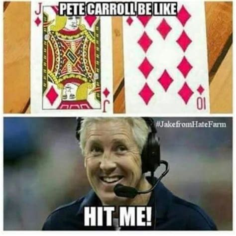 Pete Carroll Memes - pete carroll be like hit me