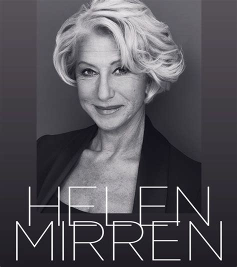 helen mirren hairstyles for l oreal 27 best ageing gracefully images on pinterest hair cut