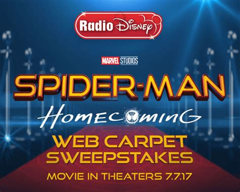Radio Disney Sweepstakes - radio disney spider man homecoming web carpet sweepstakes