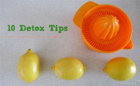 Lemon Detox And Soul by 10 Detox Tips Elimination Organs Kidney Cleanse