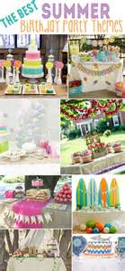Home Decor Party Plan Companies 15 best summer birthday party themes design dazzle