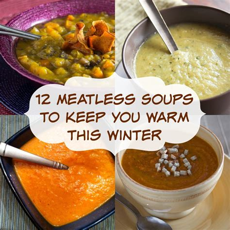 12 meatless soup recipes to keep you warm this winter overtime cook