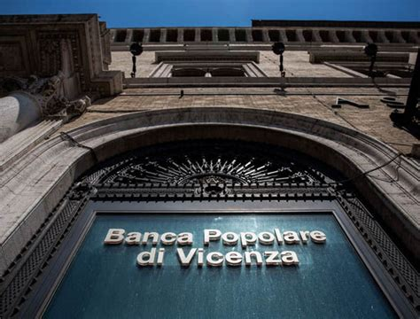 popolare di vicenza banking eu urged to act anger grows at italian banks bailed out