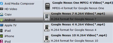 format converter nexus convert dvd to nexus 7 video format mp4 for playback freely