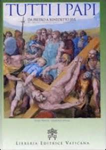 libro papi a novel tutti i papi da san pietro a benedetto xvi libro pietro principe g carlo olcuire libreria