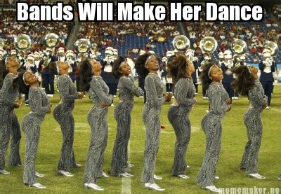 Bands Will Make Her Dance Meme - meme maker bands will make her dance