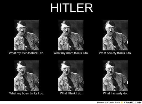 Hitler Memes Oh Jew - 83 best hitler memes images on pinterest funny stuff funny history and hilarious stuff