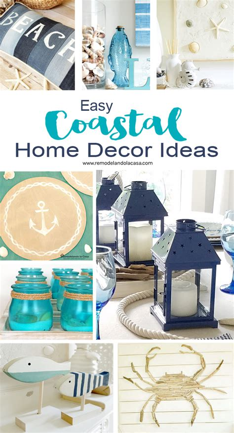 coastal home decor easy coastal home decor ideas remodelando la casa