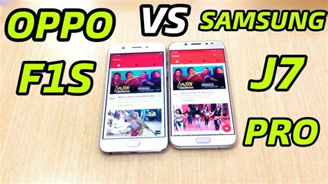 Samsung J7 Pro Vs Oppo F1s oppo f1s vs samsung j7 pro speed test test