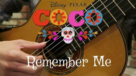 coco song remember me remember me disney pixar quot coco quot guitar cover youtube