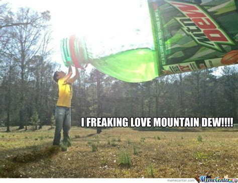 Mountain Dew Meme - mountain dew by 2funny4you meme center