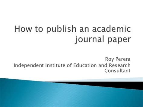 how to get your research paper published how to publish your paper in an academic journal