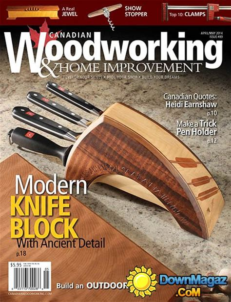 Canadian Woodworking Amp Home Improvement 89 April May