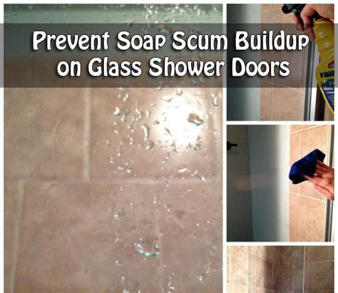 Remove Soap Scum From Glass Shower Door Prevent Soap Scum Buildup On Glass Shower Doors