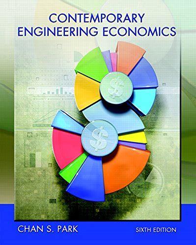 contemporary engineering economics 5th edition pdf 134105591 contemporary engineering economics 6th edition