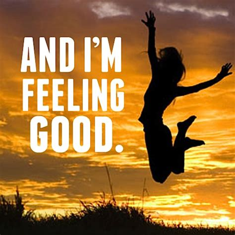 feeling good positive affirmations are feel good statements for