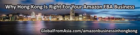 amazon hong kong is hong kong right for your amazon fba business