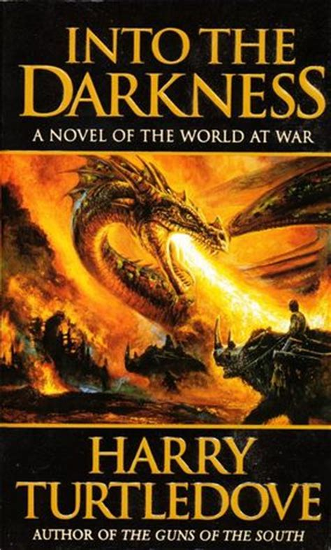 of darkness books into the darkness darkness 1 by harry turtledove