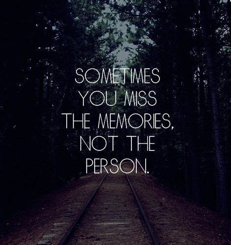 Quotes About Missing The Past quotes about past memories quotesgram