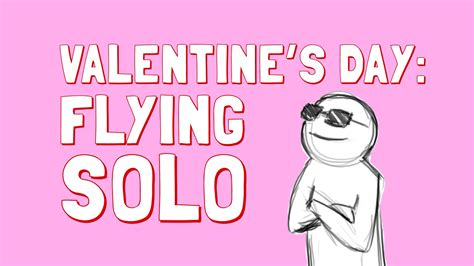 what to do on valentines day alone s day how to be happy alone