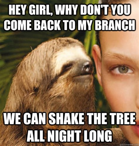 Whispering Meme - hey girl why don t you come back to my branch we can