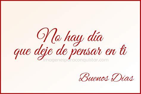 Imagenes Con Frases De Amor Buenos Dias | frases de buenos dias amor mio imagenes para conquistar