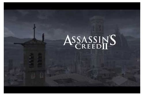 herunterladen assassin's creed 2 youtube