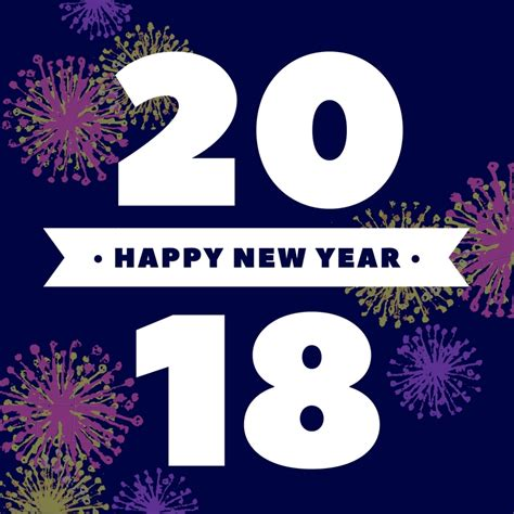 new year 2018 end date happy new year 2018 new year wishes quotes images