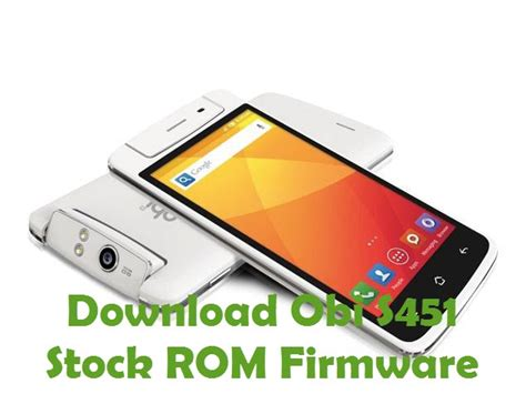 android stock rom obi s451 firmware android stock rom