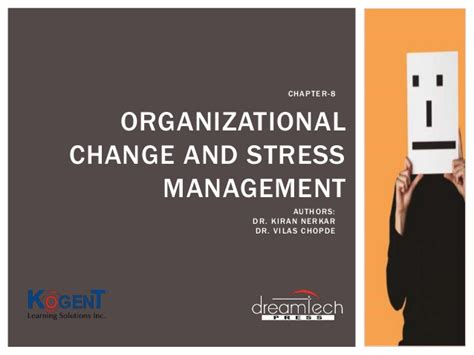 Mba Organizational Change Management by Chapter 08 Organizational Change And Stress Management