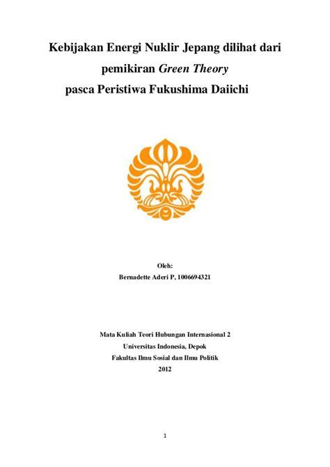 format makalah universitas indonesia makalah thi 2 nuclear jepang green theory