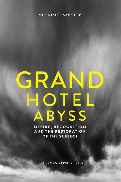 grand hotel abyss the 1784785687 10 critical theory books that came out in february 2016 critical theory com