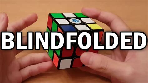 3x3 rubik s cube blindfolded tutorial how to solve the rubik s cube blindfolded concise