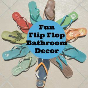 flip flop bathroom accessories flip flop bathroom decor 28 images flip flop bathroom