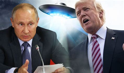 donald trump ufo aliens latest will vladimir putin reveal truth the real