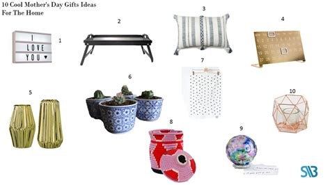 gifts for mom 2017 10 cool mother s day gifts ideas for the home 2017