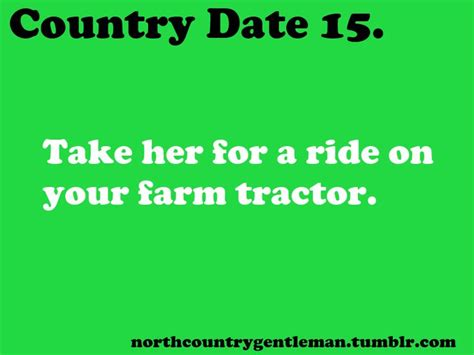 7 Reasons To Date Country Boys by 17 Best Images About Country Dates On Country
