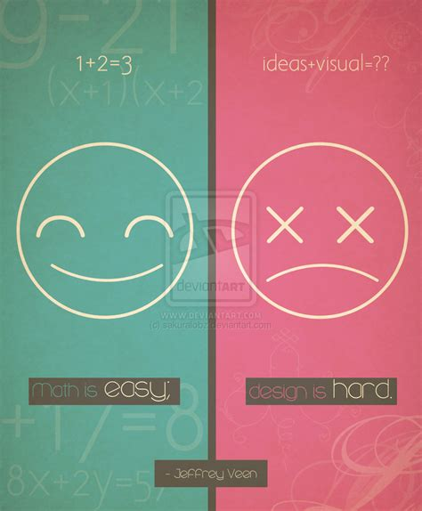 design is hard math is easy design is hard by sakuralobz on deviantart
