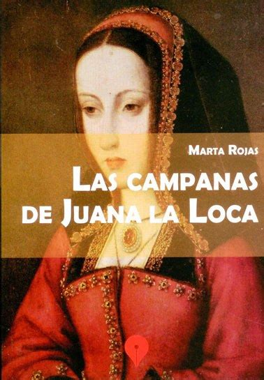 juana la loca 8467034572 new book marta rojas las canas de juana la loca repeating islands