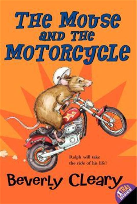 the mouse and the motorcycle book report the mouse and the motorcycle by beverly cleary
