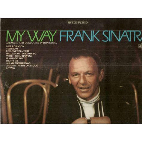frank sinatra my my way de frank sinatra 33t chez galgano ref 115777989
