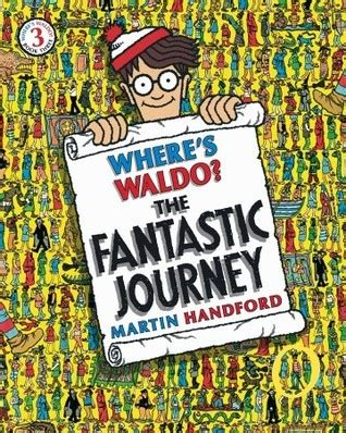 where s the books where s waldo the fantastic journey by martin handford