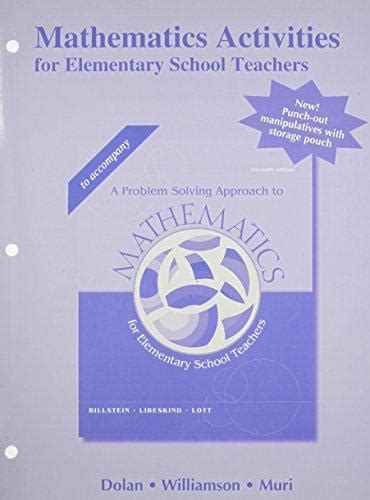 a problem solving approach to mathematics for elementary school teachers 12th edition mathematics activities for elementary school teachers