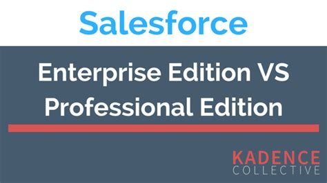salesforce professional edition workflow differences between salesforce enterprise edition and